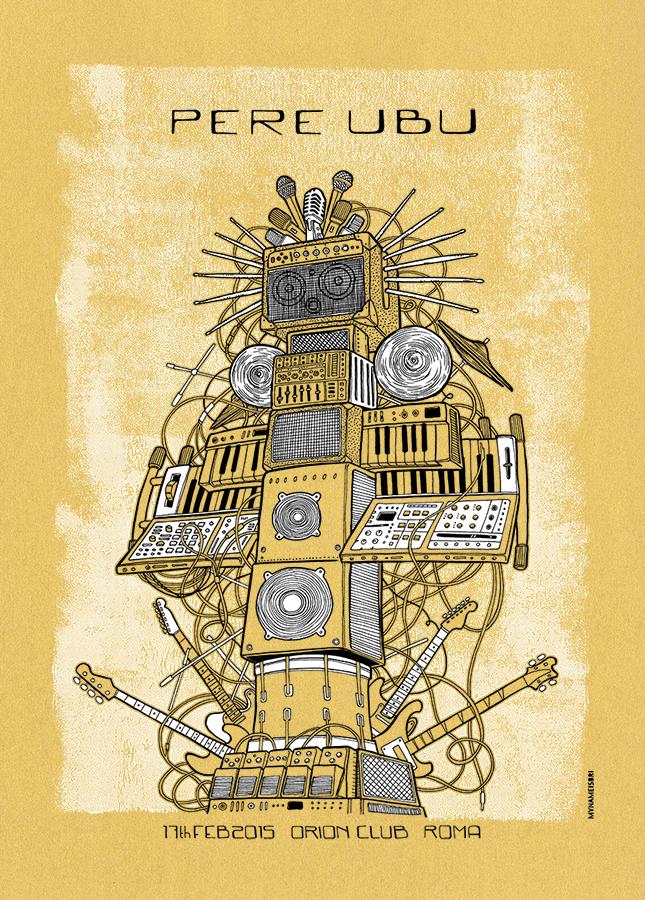 Pere Ubu - Roma 2015 - Gold Variant